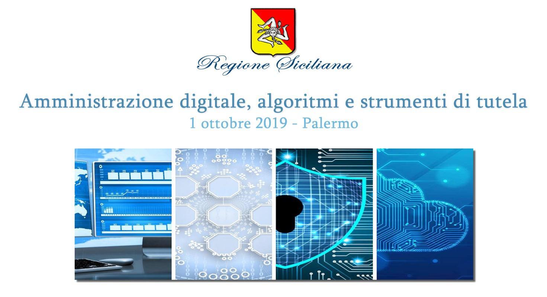 Amministrazione digitale, algoritmi e strumenti di tutela - Martedì 1 ottobre a Palermo